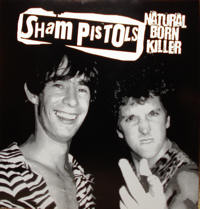 Sham Pistols - Natural Born Killer